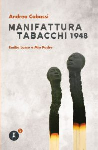 'Manifattura Tabacchi' di Andrea Cabassi edito da Fedelo's.