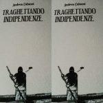 """""""Traghettando indipendenze"""" di Andrea Cabassi pubblicato da Fedelo's."""