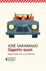 """""""Oggetto quasi"""" di Josè Saramago pubblicato da Feltrinelli."""