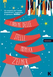 """""""L'ordine delle stelle"""" di Monika Zeiner edito da Keller."""
