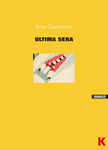 """""""Ultima sera"""" di Arno Camenisch edito da Keller."""