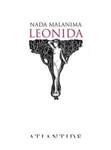 """""""Leonida"""" di Nada Malanima, Atlantide edizioni."""