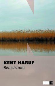 """""""Benedizione"""" di Kent Haruf, NN edizioni."""