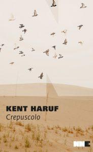 """Crepuscolo"" di Kent Haruf, NN edizioni."
