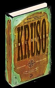 """""""Kruso"""" di Lutz Sailer, Del Vecchio Editore."""