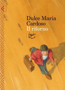 """""""Il Ritorno"""" di Dulce Maria Cardoso,Voland/Feltrinelli"""