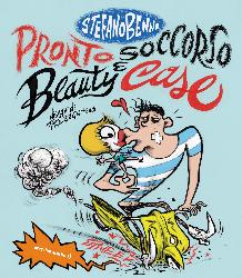 """""""Pronto Soccorso e Beauty Case """" di Stefano Bennicon illustrazioni di Francesca Ghermandi pubblicato da Orecchio Acerbo"""
