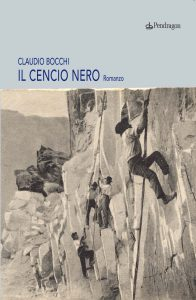 """""""Il Cencio Nero"""" di Claudio Bocchi, Edizioni Pendragon."""
