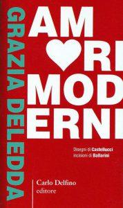Libro del giorno - Amori moderni di Grazia Deledda