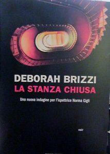 La-Stanza-Chiusa-Deborah-Brizzi-Mondadori-2018