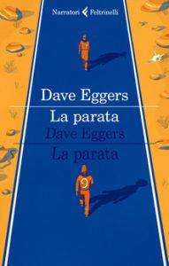 La parata - Dave Eggers